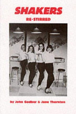 Shakers (Re-Stirred): John Godber
