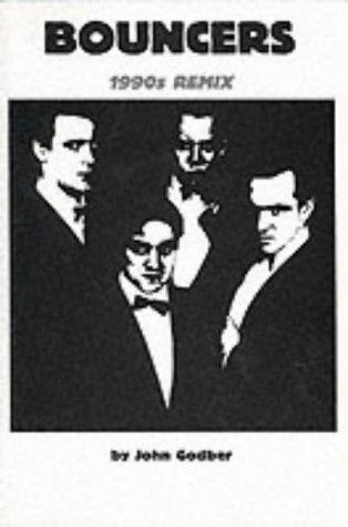 Bouncers (1990s Remix): Godber, John