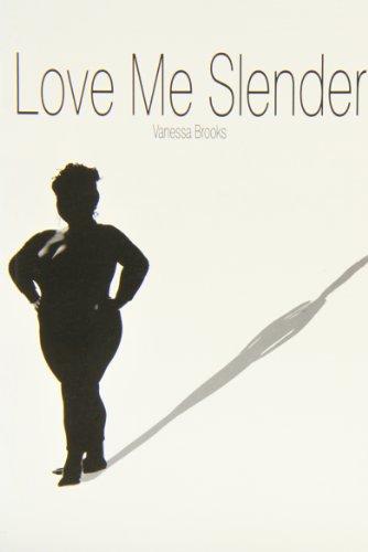9780856762284: Love Me Slender