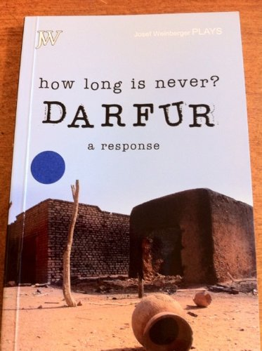 9780856762994: How Long is Never? Darfur - A Response: Seven Short Plays