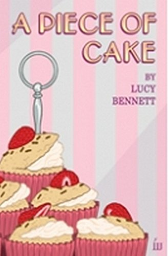 A Piece of Cake (Paperback): Lucy Bennett