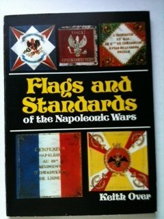 9780856800122: Flags and Standards of the Napoleonic Wars