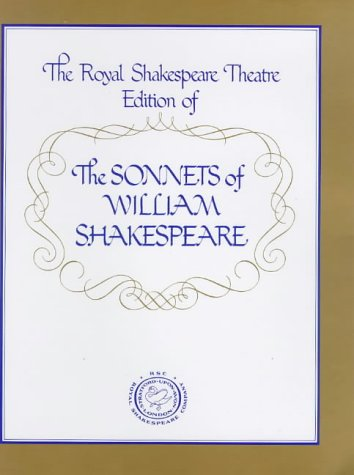 9780856830136: The Royal Shakespeare Theatre Edition of the Sonnets of William Shakespeare