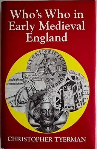 Who's Who in Early Medieval Britain