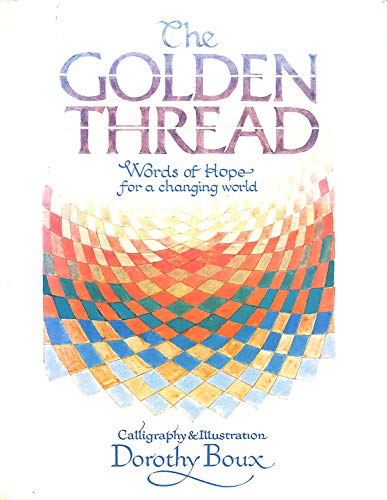 9780856831157: The Golden Thread: Words of Hope for a Changing World