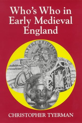 9780856831324: Who's Who in Early Medieval England: 1066 - 1272 (Who's Who in British History)