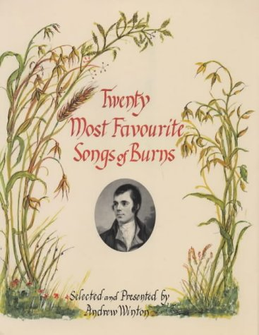 Twenty Most Favourite Songs of Burns.: WINTON, Andrew (selected and presented by).