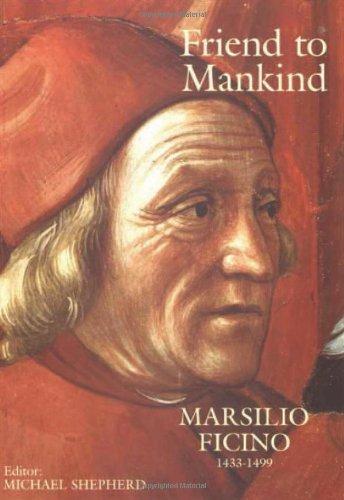 9780856831843: Friend to Mankind: Marsilio Ficino (1433–1499)