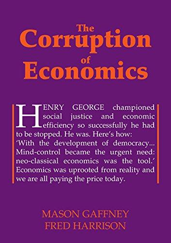 9780856832444: The Corruption of Economics (Georgist Paradigm series)