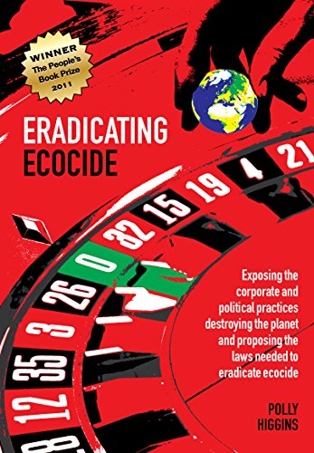 9780856832758: Eradicating Ecocide: Laws and Governance to Stop the Destruction of the Planet