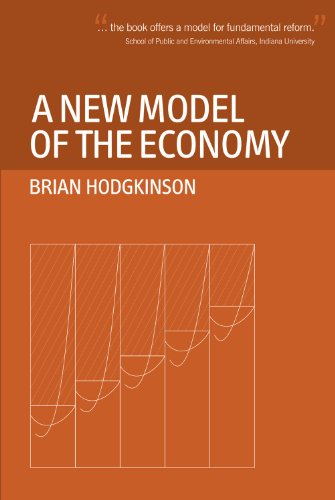 9780856832796: A New Model of the Economy