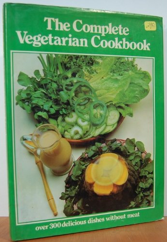 9780856850134: The Complete Vegetarian Cookbook