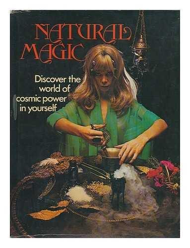 9780856850820: Natural Magic (A Golden hands book)