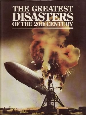 Greatest Disasters of the Twentieth Century (0856851353) by Frances Kennett