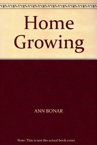 9780856851490: Home Growing