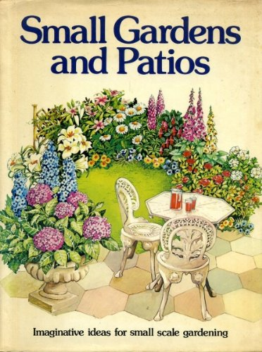9780856851582: Small Gardens and Patios