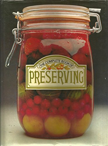 9780856851742: The Complete Book of Preserving