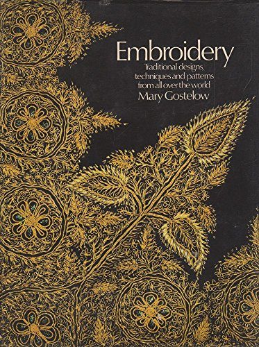 9780856852367: Embroidery: Traditional Designs, Techniques and Patterns from All Over the World