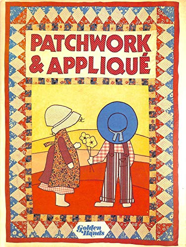 Patchwork & Appliqué - Golden Hands