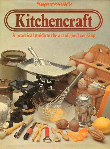 9780856852695: Supercook's Kitchencraft