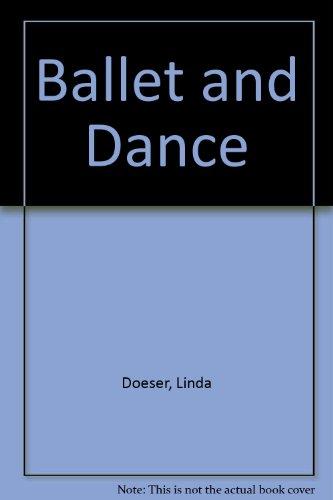 Ballet and Dance: Doeser, Linda