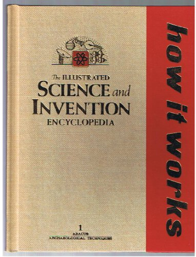 9780856855221: How It Works: The Illustrated Science and Invention Encyclopedia