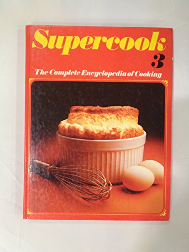 9780856855375: Supercook The Complete Encyclopedia of Cooking Volume 3