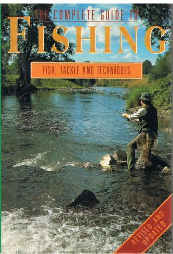 A COMPLETE GUIDE TO FISHING: FISH, TACKLE: Marshall Cavendish.