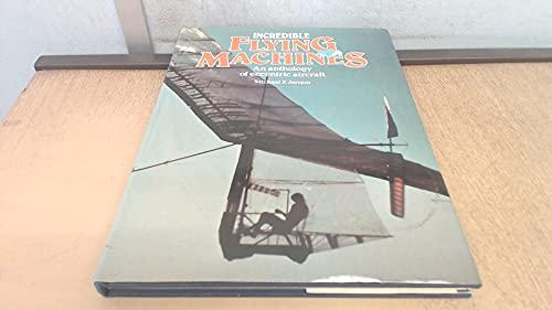 9780856858352: Incredible Flying Machines
