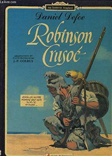 Robinson Crusoe;) The Life & Stange Surprising: Defore, Daniel