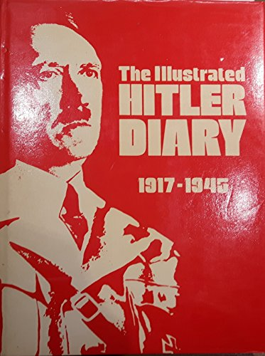 The Illustrated Hitler Diary: Hitler, Adolf