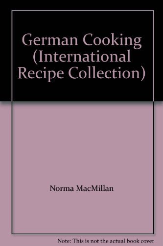 9780856859441: German Cooking (International Recipe Collection)