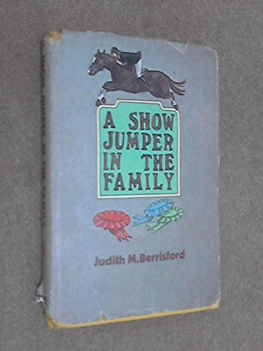 9780856860577: A show jumper in the family