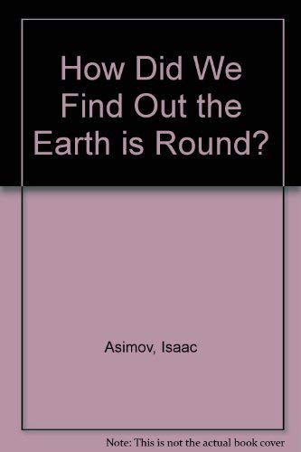 9780856862212: How Did We Find Out the Earth is Round?
