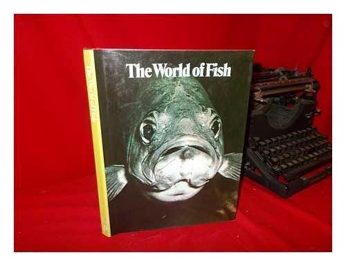 9780856900372: The World of Fish