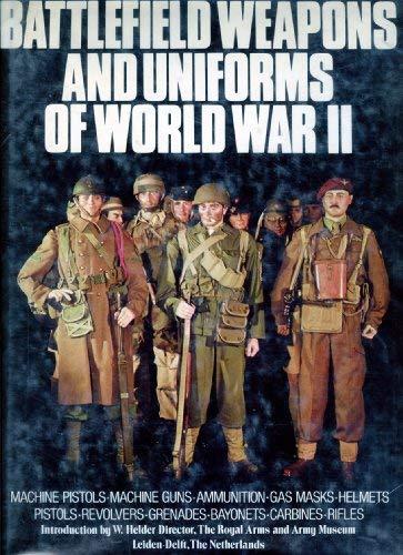 Battlefield Weapons and Uniforms of World War: Koninklijk Nederlands Leger-
