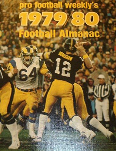 Pro Football Weekly's 1979/80 Football Almanac: Richard M. Cohen,