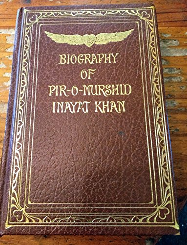 9780856920110: Biography of Pir-O-Murshid Inayat Khan