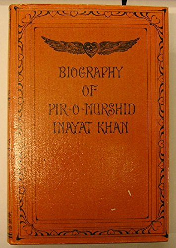 9780856920134: Biography of Pir-o-Murshid Inayat Khan