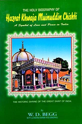 9780856920288: Holy Biography of Hazrat Khwaja Muinuddin Chishti