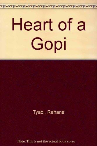 9780856920363: Heart of a Gopi
