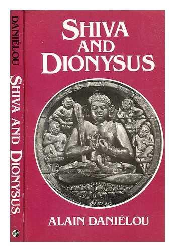 Shiva and Dionysus (0856920541) by Danielou, Alain