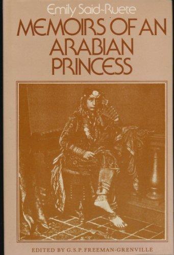 9780856920622: Memoirs of an Arabian Princess