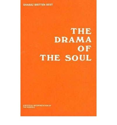 Drama of the Soul: Best, Shabaz Britten