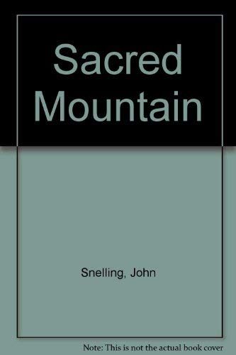 9780856921117: The sacred mountain: Travellers and Pilgrims at Mount Kailas in western Tibet, and the great universal symbol of the sacred mountain