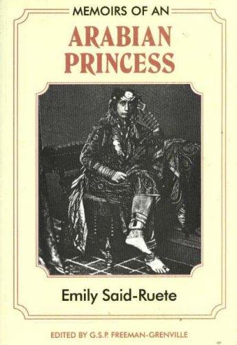 9780856921476: Memoirs of an Arabian Princess