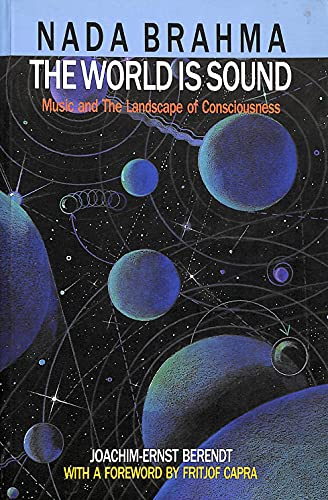 9780856921766: Nada-Brahma - The World is Sound: Music and the Language of Consciousness