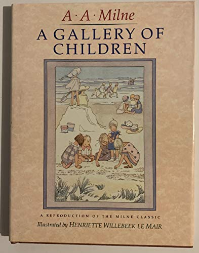 9780856921797: A Gallery of Children: A Reproduction of the Milne Classic