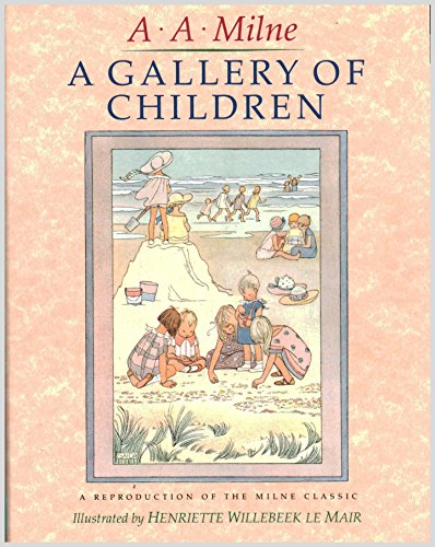 A Gallery of Children: A Reproduction of: A. A. Milne;
