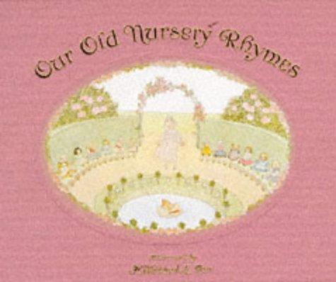 9780856921803: Our Old Nursery Rhymes